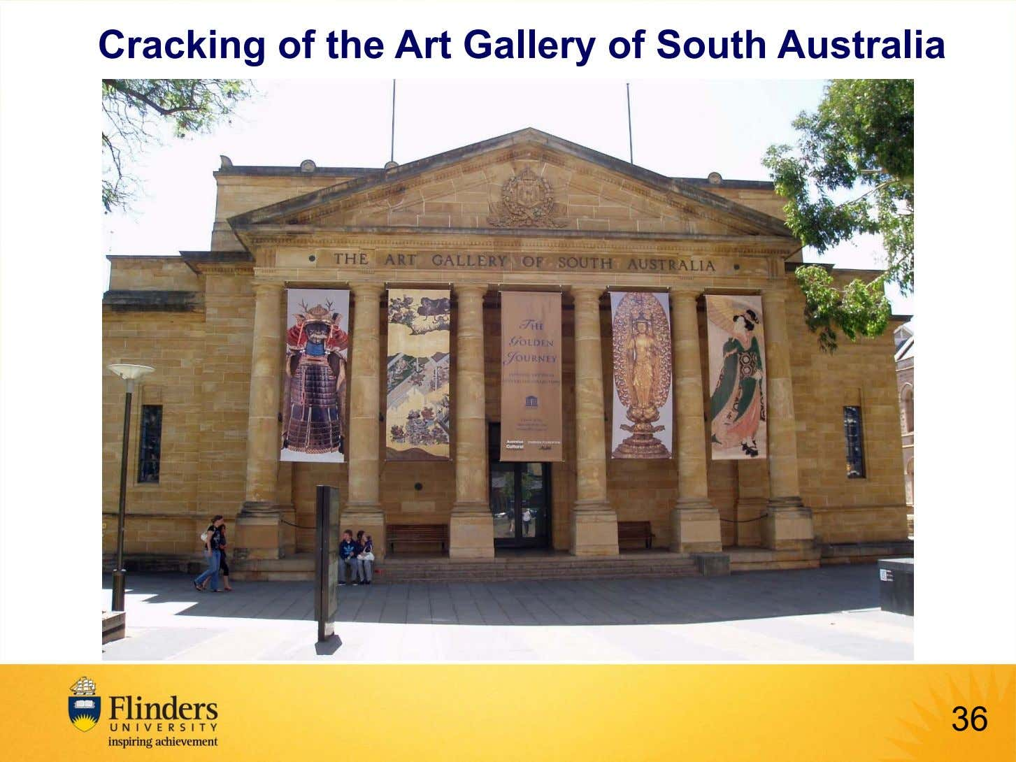 Cracking of the Art Gallery of South Australia 36