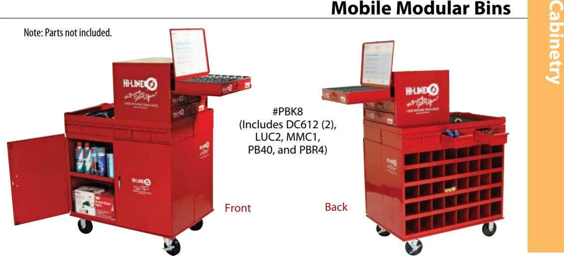 Mobile Modular Bins Note: Parts not included. #PBK8 (Includes DC612 (2), LUC2, MMC1, PB40, and