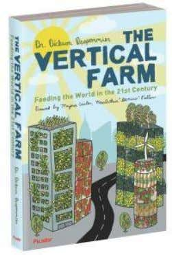 Book on Vertical Farm The Vertical Farm : Feeding the world in the 21 s
