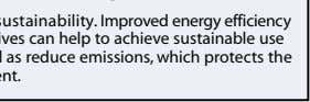 To ensure environmental sustainability. Improved energy efficiency and use of cleaner alternatives can help to