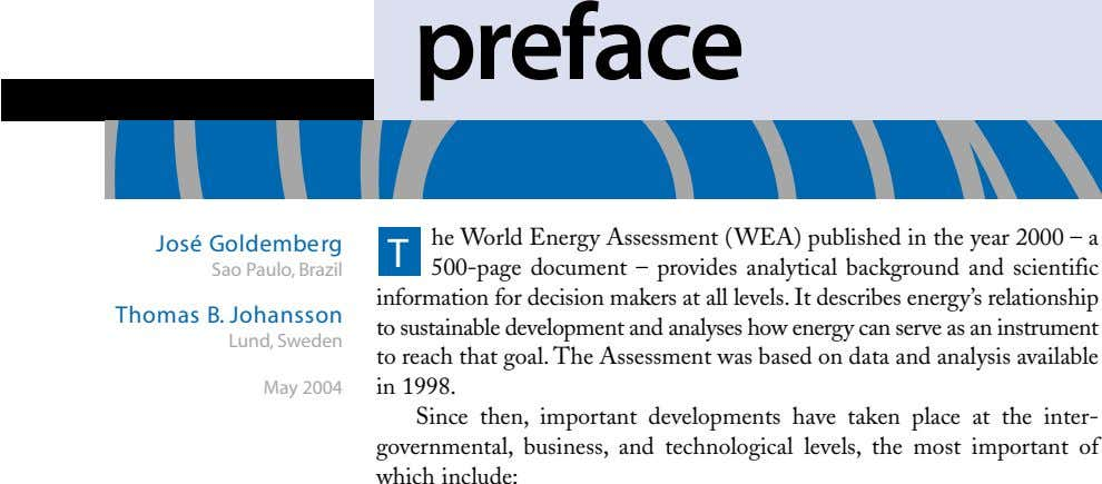 preface he World Energy Assessment (WEA) published in the year 2000 – a José Goldemberg