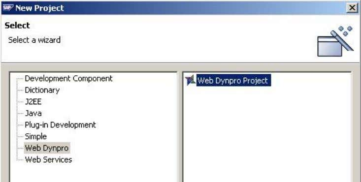 Select the Web Dynpro category (in the left pane), followed by Web Dynpro Project (in the