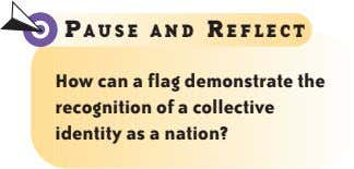 P AUSE AND R EFLECT How can a flag demonstrate the recognition of a collective
