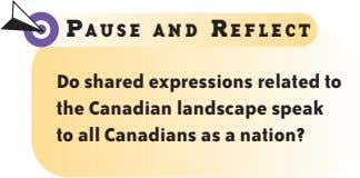 P AUSE AND R EFLECT Do shared expressions related to the Canadian landscape speak to