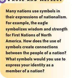 Many nations use symbols in their expressions of nationalism. For example, the eagle symbolizes wisdom