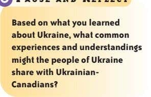 Based on what you learned about Ukraine, what common experiences and understandings might the people