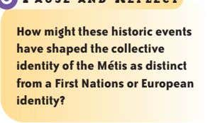 How might these historic events have shaped the collective identity of the Métis as distinct