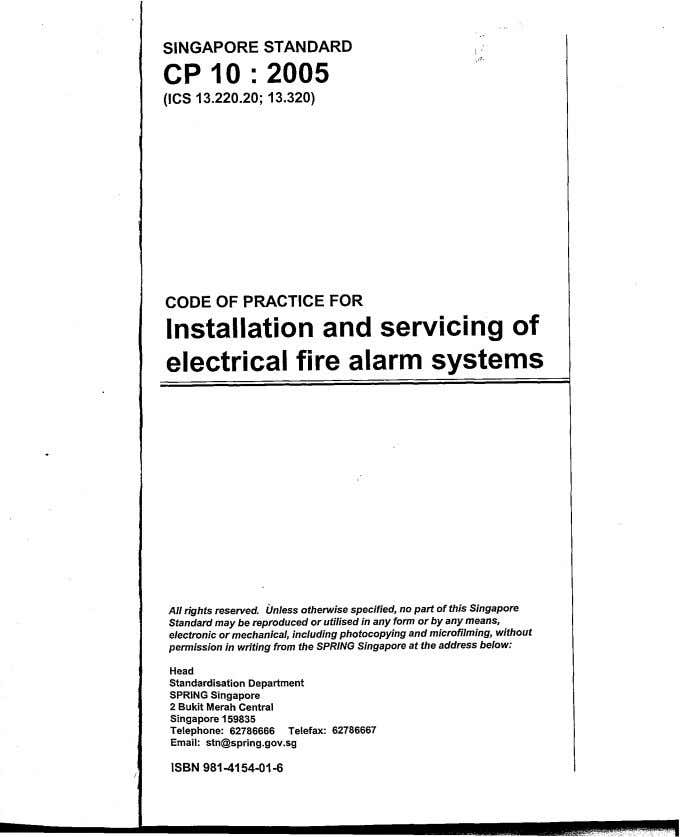 SINGAPORE STANDARD CP 10 : 2005 (ICS 13.220.20; 13.320) CODE OF PRACTICE FOR Installation and
