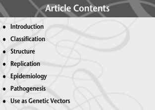 Article Contents . Introduction . Classification . Structure . Replication . Epidemiology . Pathogenesis .