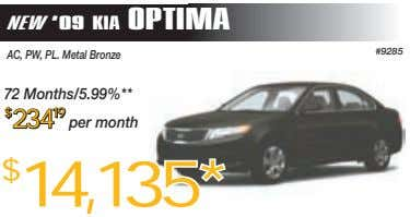 NEW '09 KIA OPTIMA #9285 AC, PW, PL. Metal Bronze 72 Months/5.99%** $ $ $