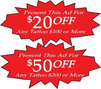 Present This Ad For $ 20 OFF Any Tattoo $100 or More Present This Ad
