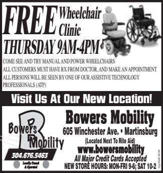FREE Wheelchair Clinic THURSDAY9AM-4PM COME SEE AND TRY MANUAL AND POWER WHEELCHAIRS ALL CUSTOMERS MUST