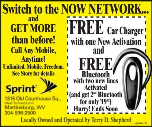 Switch to the NOWNETWORK and GETMORE than before! FREECarCharger withoneNewActivation Call Any Mobile, Anytime!