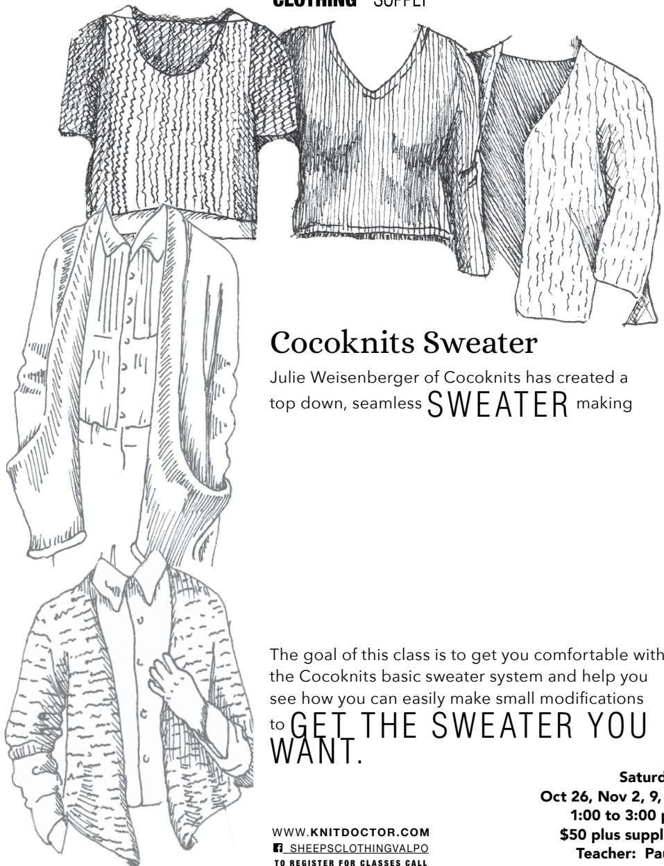 Cocoknits Sweater Julie Weisenberger of Cocoknits has created a top down, seamless SWEATER making The