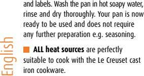 and labels. Wash the pan in hot soapy water, rinse and dry thoroughly. Your pan