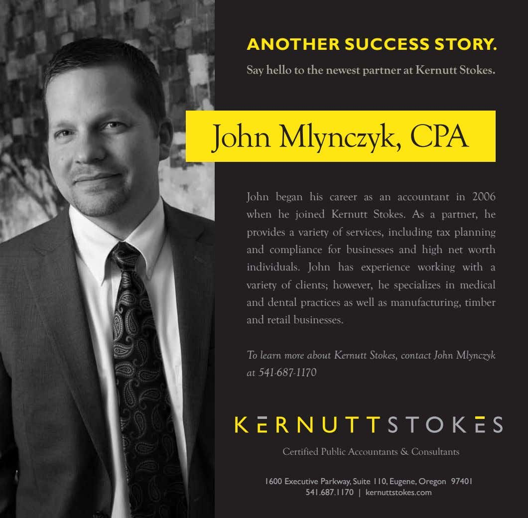 ANOTHER SUCCESS STORY. Say hello to the newest partner at Kernutt Stokes. John Mlynczyk, CPA