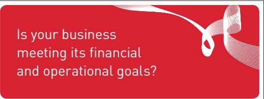 Is your business meeting its financial and operational goals?