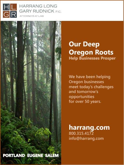 Our Deep Oregon Roots Help Businesses Prosper We have been helping Oregon businesses meet today's