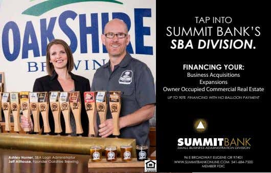 TAP INTO SUMMIT BANK'S SBA DIVISION. FINANCING YOUR: Business Acquisitions Expansions Owner Occupied Commercial