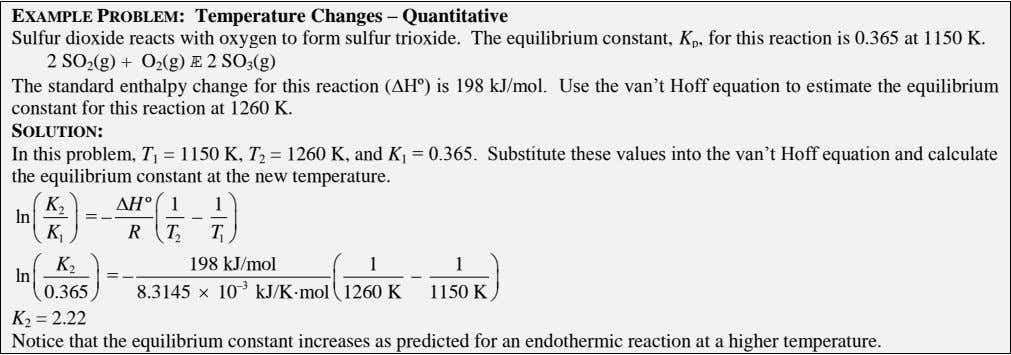 EXAMPLE PROBLEM: Temperature Changes – Quantitative Sulfur dioxide reacts with oxygen to form sulfur trioxide.