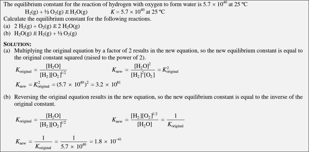 The equilibrium constant for the reaction of hydrogen with oxygen to form water is 5.7