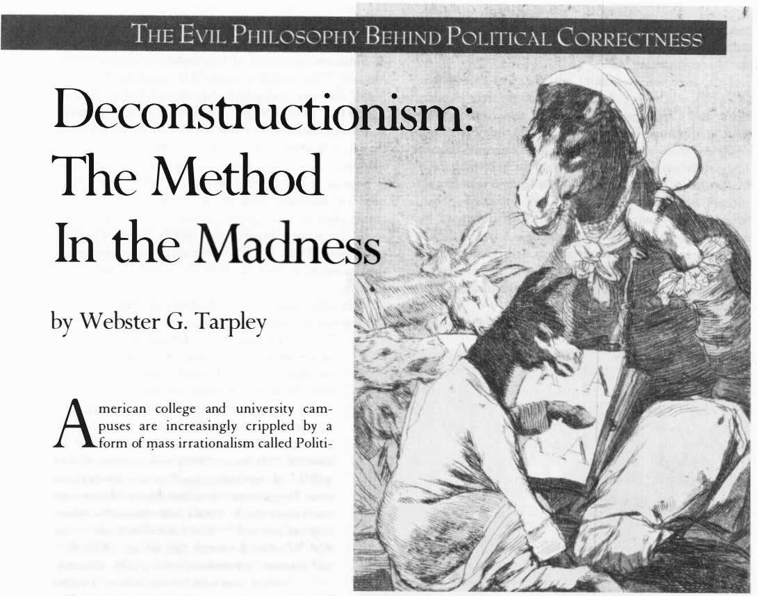 THE EVIL PI IY BEl IlND POLITICAL CORl'(ECTNESS IILOSOPI Deconstructionism: The Method In th e