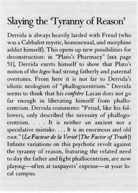 Slaying the 'Tyranny of Reason' Derrida is always heavily larded with Freud (who was a
