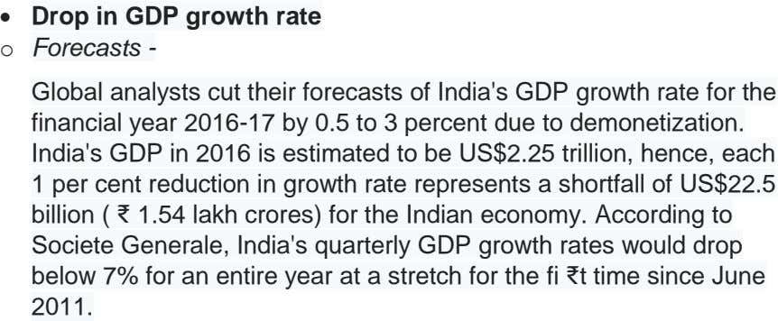  Drop in GDP growth rate o Forecasts - Global analysts cut their forecasts of India's