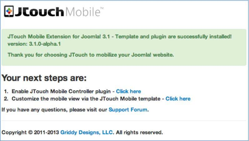Figure 2 4.2 Configuring Plugin Settings To start using the JTouc h mobile template, the