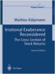 2nd EDITION springer.com 18 Springer Finance Irrational Exuberance Reconsidered The Cross Section of Stock Returns M.