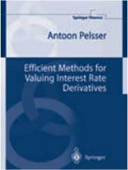 36) Hardcover ISBN 3-540-20966-2  € 74,95 | £57.50 Efficient Methods for Valuing Interest Rate Derivatives