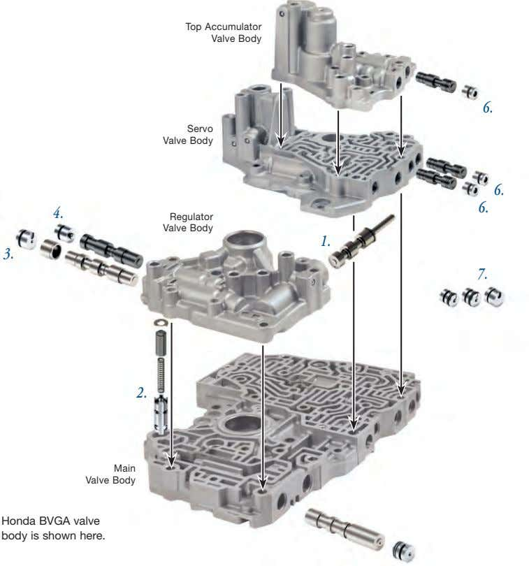 Top Accumulator Valve Body 6. Servo Valve Body 6. 6. 4. Regulator Valve Body 1.