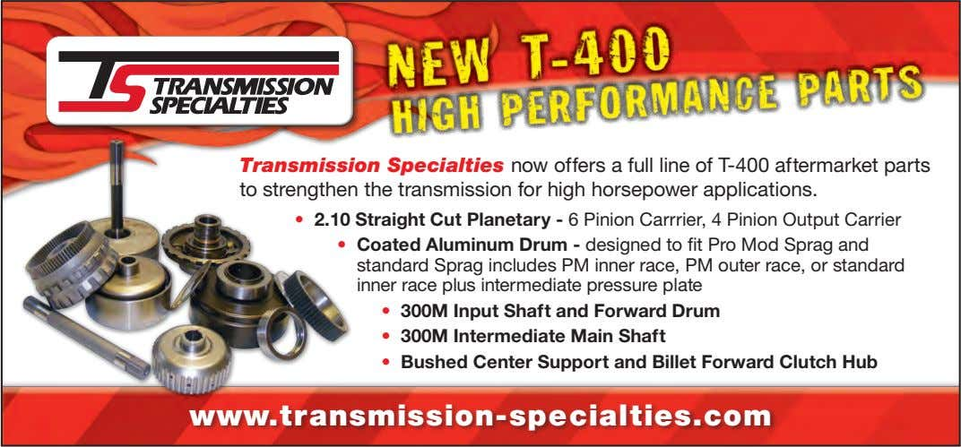 Transmission Specialties now offers a full line of T-400 aftermarket parts to strengthen the transmission