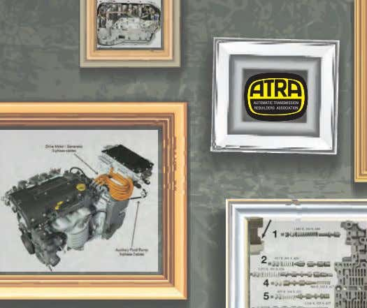 Don't wait: Call ATRA's HotLine, and ask for your free test drive… call today! 28 GEARS