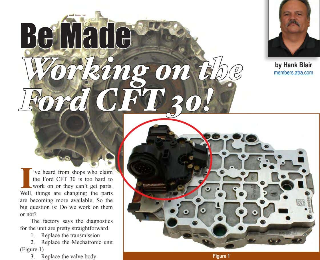 Be Made Working on the Ford CFT 30! by Hank Blair members.atra.com I 've heard