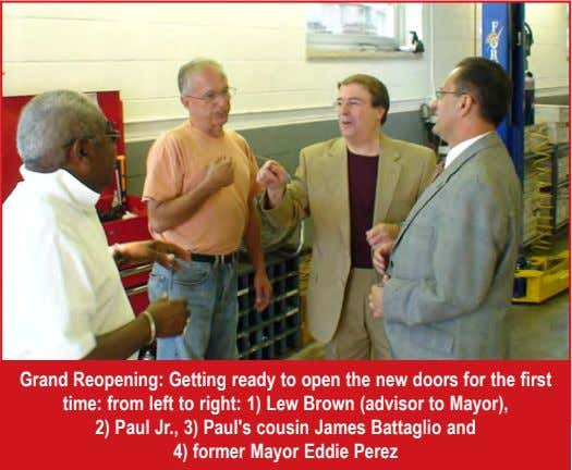 Grand Reopening: Getting ready to open the new doors for the first time: from left