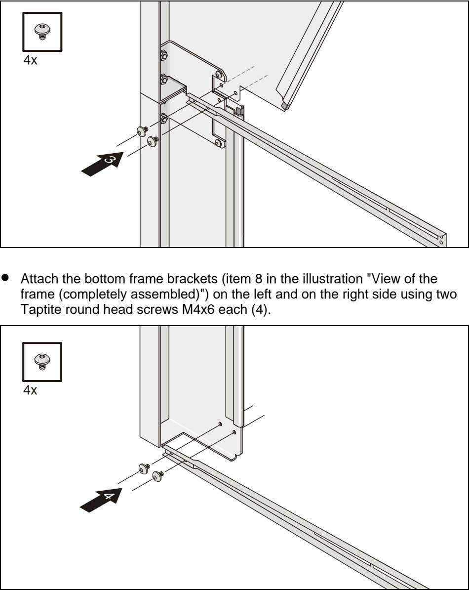 "4x • Attach the bottom frame brackets (item 8 in the illustration ""View of the"