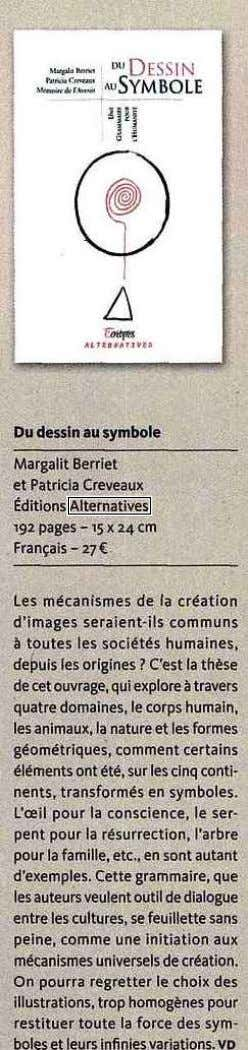 Du dessin au symbole Margalit Bernet et Patricia Creveaux Editions Alternatives 192 pages-15 x 24 crn