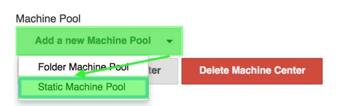 "on ""Add a new Machine Pool"" then select ""Static Machine Pool"". Figure 7.14. Adding a new"