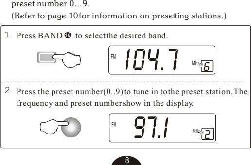 preset number 0 9. (Refer to page 10for information on presetting stations.) Press BAND 16
