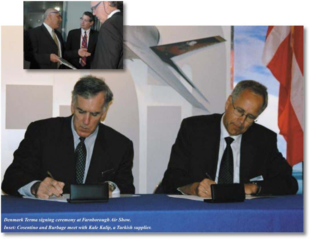 Denmark Terma signing ceremony at Farnborough Air Show. Inset: Cosentino and Burbage meet with Kale