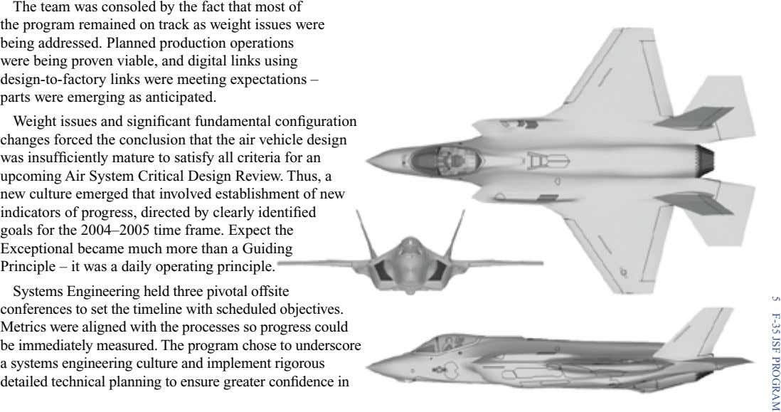 5 F-35 JSF PROGRAM The team was consoled by the fact that most of the