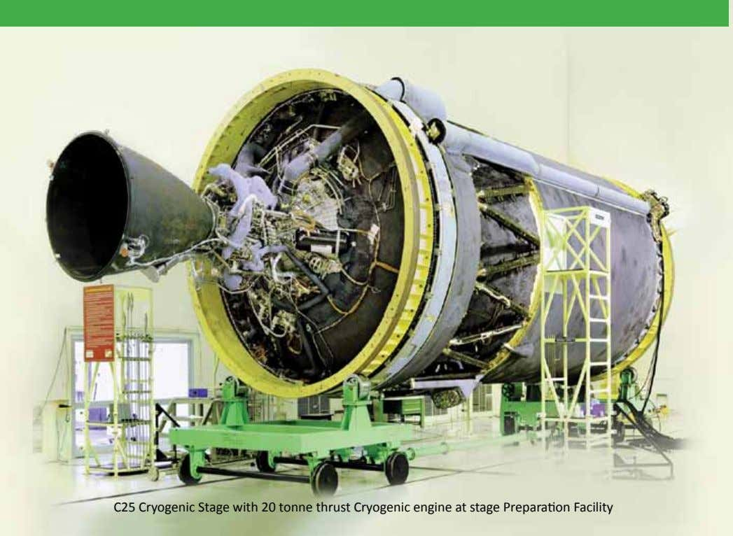 C25 Cryogenic Stage with 20 tonne thrust Cryogenic engine at stage Preparation Facility