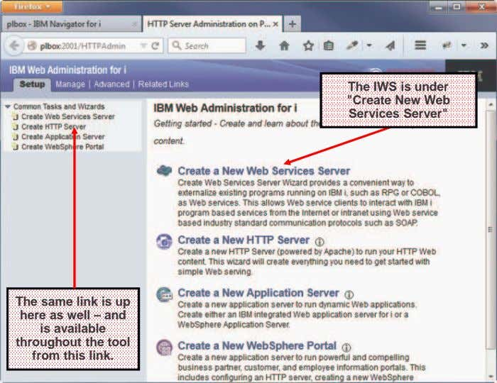 "The IWS is under ""Create New Web Services Server"" The same link is up here"