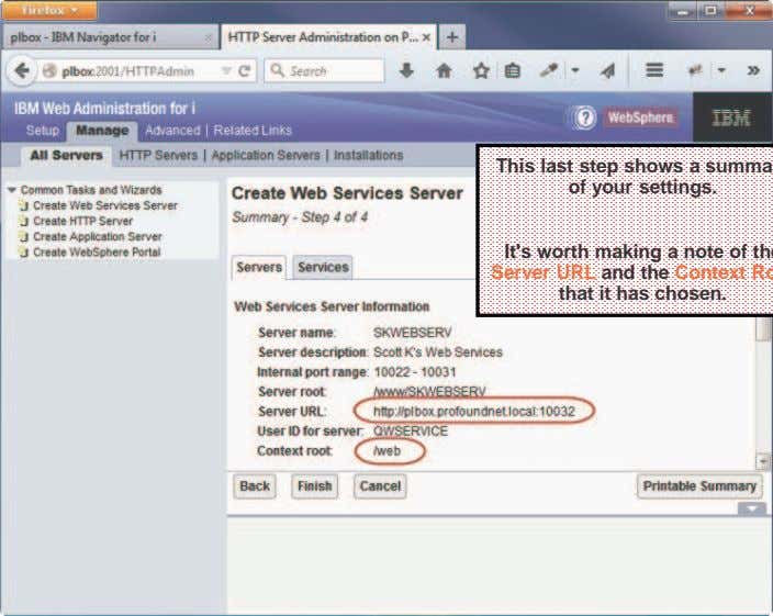 Create IWS Server (4 of 4) This last step shows a summary of your settings. It's