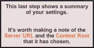 This last step shows a summary of your settings. It's worth making a note of