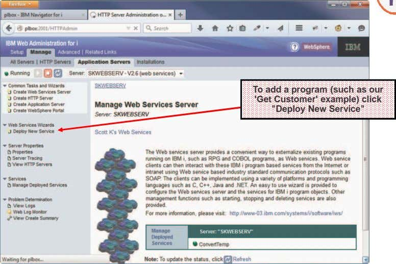 "To add a program (such as our 'Get Customer' example) click ""Deploy New Service"""