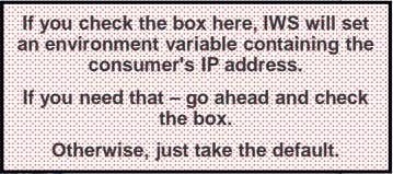 If you check the box here, IWS will set an environment variable containing the consumer's