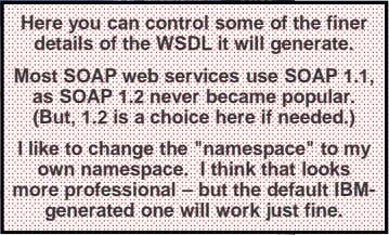 Here you can control some of the finer details of the WSDL it will generate.