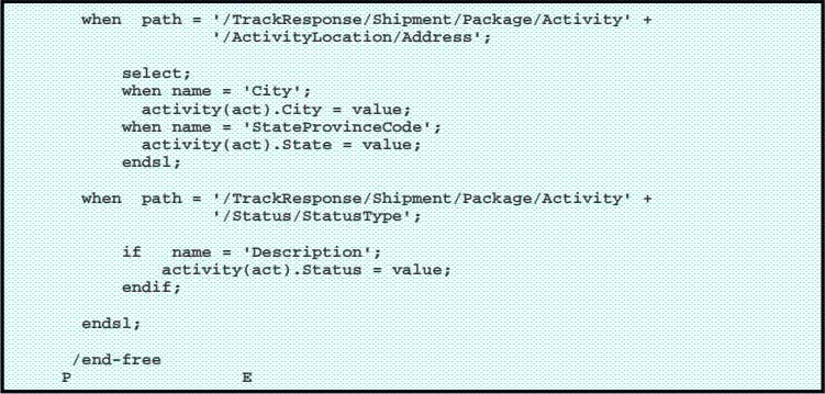 when path = '/TrackResponse/Shipment/Package/Activity' + '/ActivityLocation/Address'; select; when name